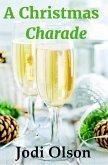 A Christmas Charade (eBook, ePUB)