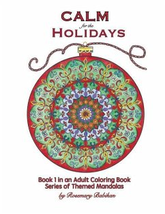 Calm for the Holidays: Volume 1 of Series, Adul...