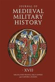 Journal of Medieval Military History: Volume XVII