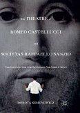 The Theatre of Romeo Castellucci and Socìetas Raffaello Sanzio