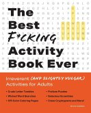 The Best F*cking Activity Book Ever