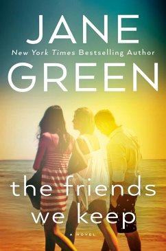 The Friends We Keep - Green, Jane