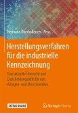 Herstellungsverfahren für die industrielle Kennzeichnung (eBook, PDF)