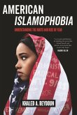 American Islamophobia: Understanding the Roots and Rise of Fear
