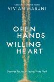 Open Hands, Willing Heart