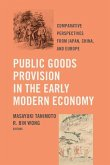 Public Goods Provision in the Early Modern Economy