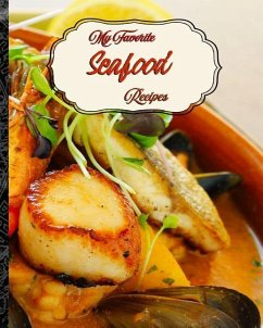 My Favorite Seafood Recipes: My Recipe Stash fo...