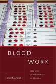 Blood Work: Life and Laboratories in Penang