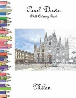 Cool Down - Adult Coloring Book: Milan
