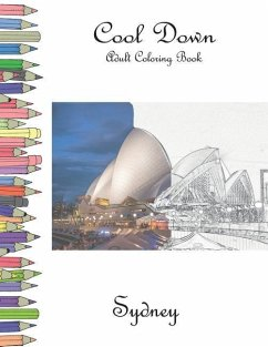 Cool Down - Adult Coloring Book: Sydney