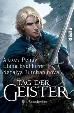Tag der Geister / Die Beschwörer Bd.1 - Pehov, Alexey; Bychkova, Elena; Turchaninova, Natalya
