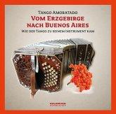 Vom Erzgebirge nach Buenes Aires, 1 Audio-CD