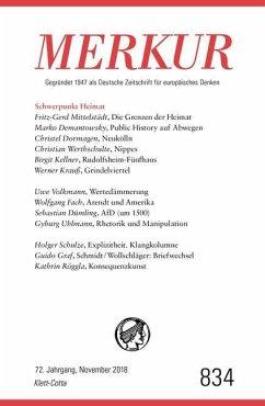 MERKUR Gegründet 1947 als Deutsche Zeitschrift für europäisches Denken - Nr. 834, Heft November 2018