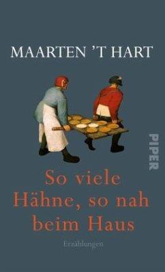 So viele Hähne, so nah beim Haus - Hart, Maarten 't