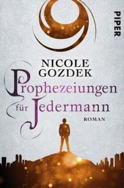 Prophezeiungen für Jedermann - Gozdek, Nicole