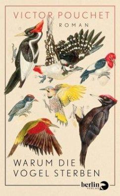 Warum die Vögel sterben - Pouchet, Victor