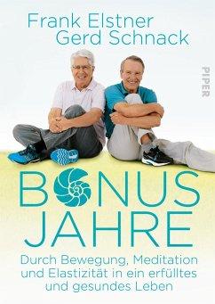 Bonusjahre - Elstner, Frank; Schnack, Gerd