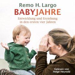 Babyjahre, 2 Audio-CDs (MP3-Format) - Largo, Remo H.