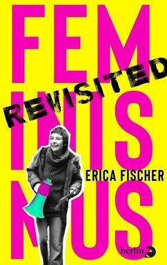 Feminismus Revisited - Fischer, Erica