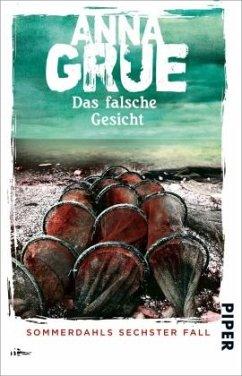 Das falsche Gesicht / Dan Sommerdahl Bd.6 - Grue, Anna