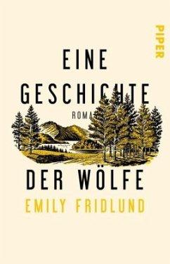 Eine Geschichte der Wölfe - Fridlund, Emily