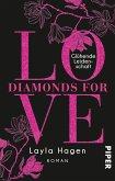 Glühende Leidenschaft / Diamonds for Love Bd.9