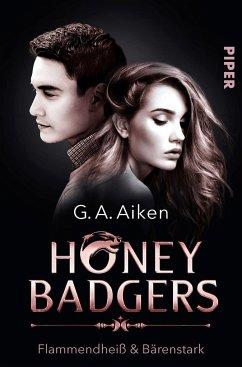 Flammendheiß & bärenstark / Honey Badgers Bd.2