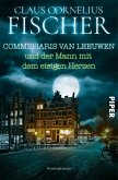 Commissaris van Leeuwen und der Mann mit dem eisigen Herzen / Commissaris van Leeuwen Bd.4