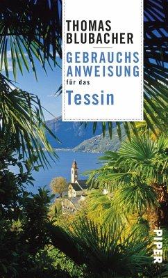 Gebrauchsanweisung für das Tessin - Blubacher, Thomas