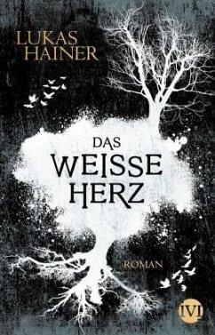 Das weiße Herz / Das dunkle Herz Bd.2 - Hainer, Lukas