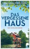 Das vergessene Haus / Anki Karlsson Bd.3