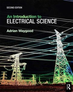 An Introduction to Electrical Science, 2nd ed - Waygood, Adrian