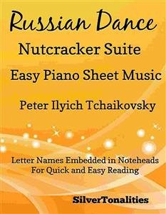 Russian Dance the Nutcracker Suite Easy Piano S...