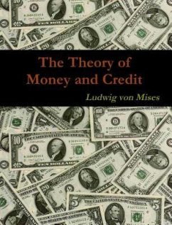 The Theory of Money and Credit (eBook, ePUB)