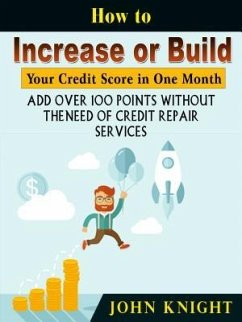 How to Increase or Build Your Credit Score in O...