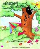 Würmchen und seine Freunde (eBook, ePUB)