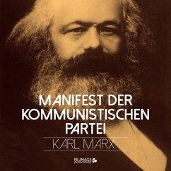 Manifest der Kommunistischen Partei (MP3-Download) - Marx, Karl