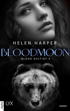 Blood Destiny - Bloodmoon (eBook, ePUB) - Harper, Helen