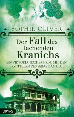 Der Fall des lachenden Kranichs (eBook, ePUB) - Oliver, Sophie