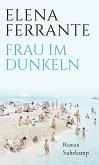 Frau im Dunkeln (eBook, ePUB)