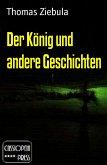 Der König und andere Geschichten (eBook, ePUB)