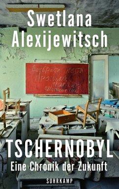 Tschernobyl (eBook, ePUB) - Alexijewitsch, Swetlana