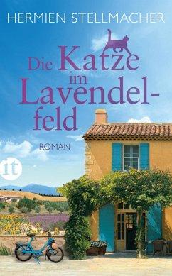 Die Katze im Lavendelfeld (eBook, ePUB) - Stellmacher, Hermien