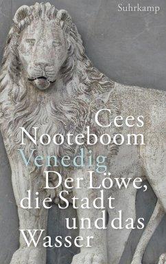 Venedig, der Löwe, die Stadt und das Wasser (eBook, ePUB) - Nooteboom, Cees