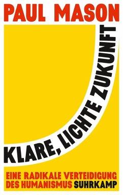 Klare, lichte Zukunft (eBook, ePUB) - Mason, Paul