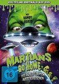 Martians go home-Die ausgeflippten Außerirdischen