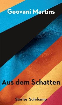 Aus dem Schatten (eBook, ePUB) - Martins, Geovani