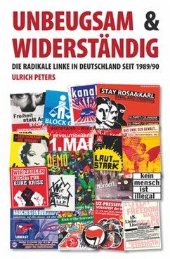 Unbeugsam und widerständig (eBook, ePUB) - Peters, Ulrich