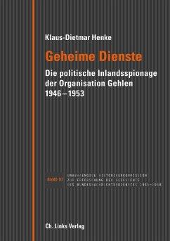 Geheime Dienste (eBook, ePUB) - Henke, Klaus-Dietmar