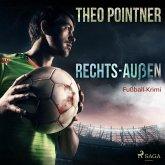 Rechts-Außen - Fußball-Krimi (Ungekürzt) (MP3-Download)